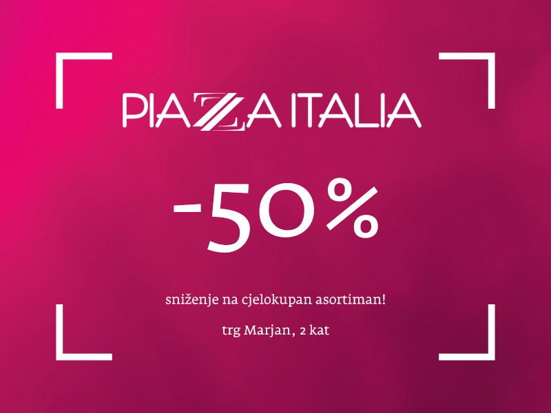 piazza italia split akcije popusti snizenja