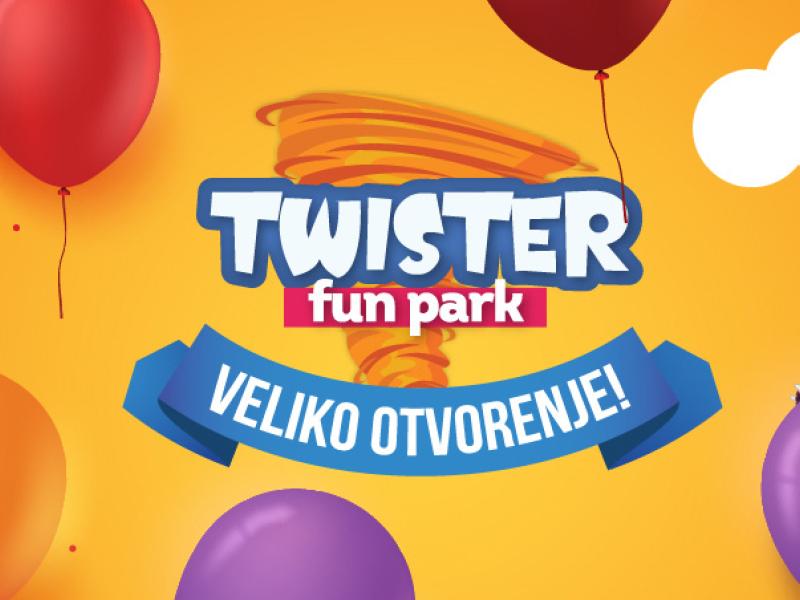 Twister otvorenje