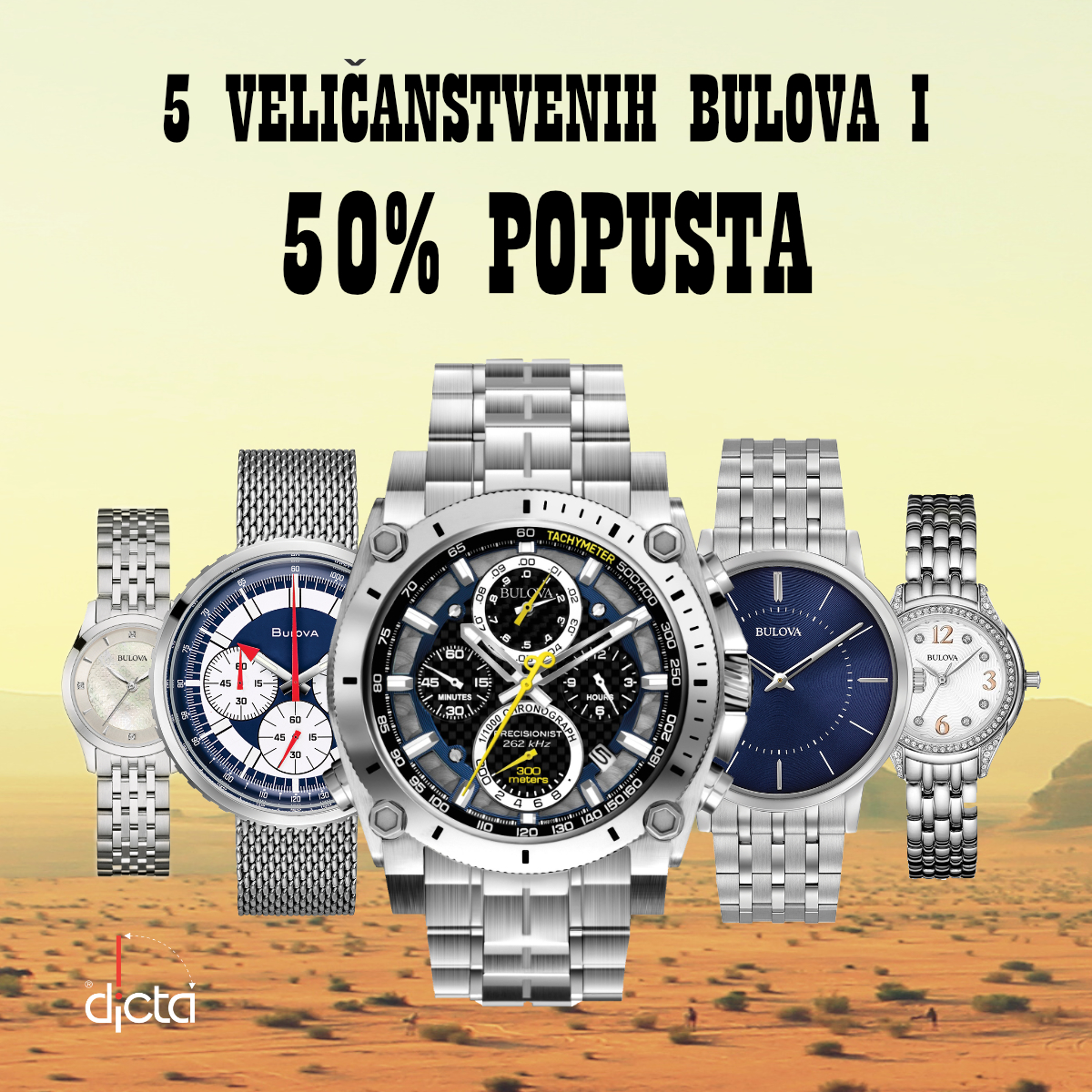 Bulova akcija - Dicta - Mall of Split