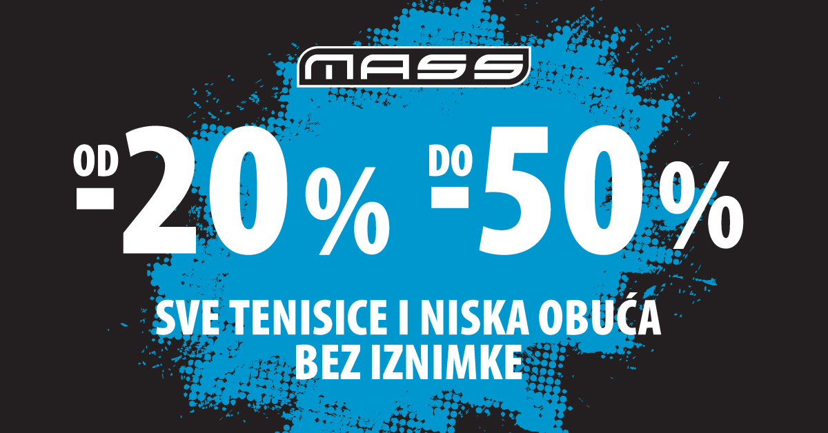 Mass - popust 20-30% - Mall of Split
